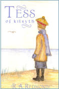 Tess of Kilsyth by R.A. Redmond